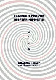 Panduan praktis belajar Hipnotis