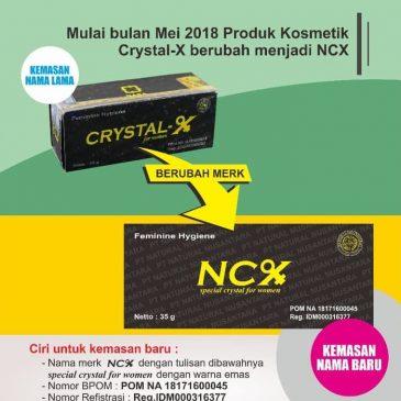 Perubahan Nama Merek Crystal X Menjadi NCX